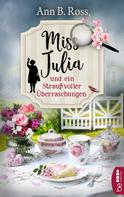 Ann B. Ross: Miss Julia und ein Strauß voller Überraschungen ★★★★