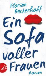 Ein Sofa voller Frauen - Roman