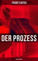 Franz Kafka: Der Prozess (Weltklassiker) ★★★★