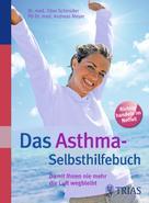 Andreas Meyer: Das Asthma-Selbsthilfebuch
