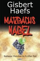 Gisbert Haefs: Matzbachs Nabel ★★★