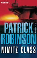 Patrick Robinson: Nimitz Class ★★★★