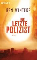 Ben Winters: Der letzte Polizist ★★★