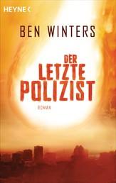 Der letzte Polizist - Roman