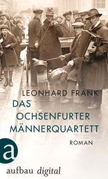 Das Ochsenfurter Männerquartett - Roman