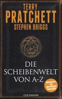 Terry Pratchett: Die Scheibenwelt von A - Z ★★★★★