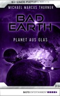 Michael Marcus Thurner: Bad Earth 35 - Science-Fiction-Serie ★★★★