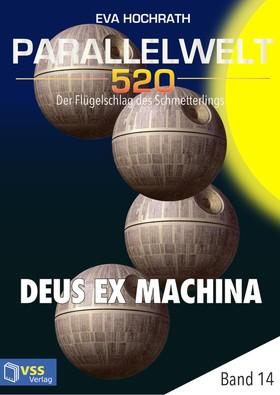 Parallelwelt 520 - Band 14 - Deus Ex Machina