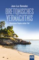 Jean-Luc Bannalec: Bretonisches Vermächtnis ★★★★