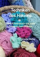 Emilie Weber: Techniken des Häkelns ★★