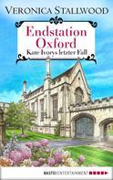 Veronica Stallwood: Endstation Oxford ★★★★