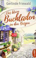 Gerlinde Friewald: Der kleine Buchladen in den Bergen ★★★★