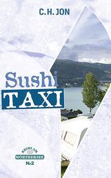 Sushi Taxi - Krimi am Wörthersee II