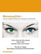 Arno Schimanski: Moneysa(fv)e