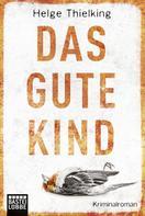 Helge Thielking: Das gute Kind ★★★★