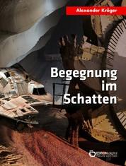 Begegnung im Schatten - Science Fiction-Roman