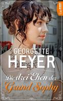 Georgette Heyer: Die drei Ehen der Grand Sophy ★★★★