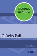 Sandra Gladow: Glücks-Fall ★★★★