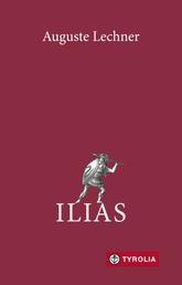 Ilias - Der Untergang Trojas