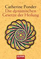 Catherine Ponder: Die dynamischen Gesetze der Heilung ★★★★★