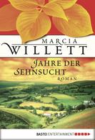 Marcia Willett: Jahre der Sehnsucht ★★★★