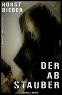 Horst Bieber: Der Abstauber ★★★★