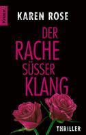 Karen Rose: Der Rache süßer Klang ★★★★★