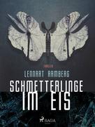 Lennart Ramberg: Schmetterlinge im Eis ★★★