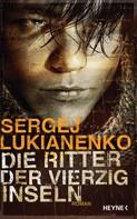 Sergej Lukianenko: Die Ritter der vierzig Inseln ★★★★