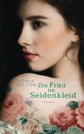 Sonia Velton: Die Frau im Seidenkleid ★★★★
