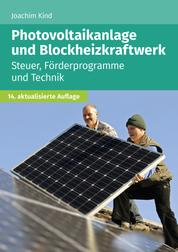 Photovoltaikanlage und Blockheizkraftwerk - Steuer, Förderprogramme und Technik