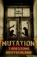 Wolf Winter: MUTATION
