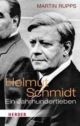Helmut Schmidt - Ein Jahrhundertleben