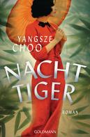 Yangsze Choo: Nachttiger ★★★★