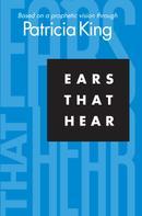 King Patricia: Ears That Hear