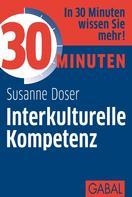 Susanne Doser: 30 Minuten Interkulturelle Kompetenz