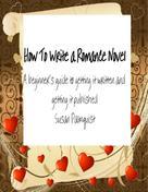 Susan Palmquist: How To Write A Romance Novel