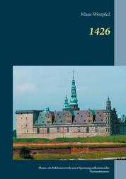 1426 - Hanse, ein Städtenetzwerk unter Spannung aufkommender Nationalstaaten.
