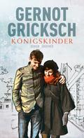 Gernot Gricksch: Königskinder ★★★★