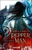 Camilla Bruce: Pepper-Man ★★★★★