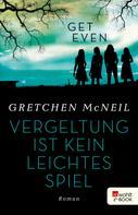 Gretchen McNeil: Get Even 2 ★★★★★