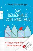 Frank Schwellinger: Das Reihenhaus vom Nikolaus ★★★