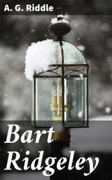 Bart Ridgeley - A Story of Northern Ohio