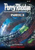 Christian Montillon: Perry Rhodan Neo 93: WELTENSAAT ★★★★