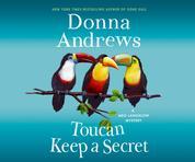 Toucan Keep a Secret - A Meg Langslow Mystery 23 (Unabridged)