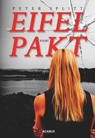 Peter Splitt: Eifel-Pakt ★★★