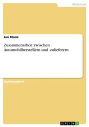 Zusammenarbeit zwischen Automobilherstellern und -zulieferern