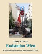 Harry M. Sneed: Endstation Wien