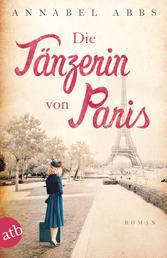 Die Tänzerin von Paris - Roman