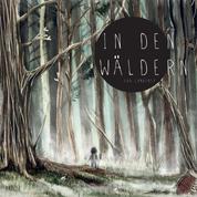 In den Wäldern